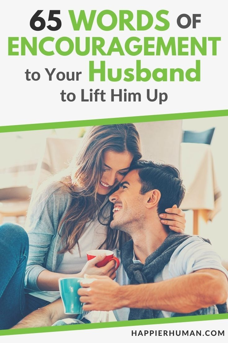 How to encourage your husband | How to encourage my husband spiritually | Words of encouragement for a man you love