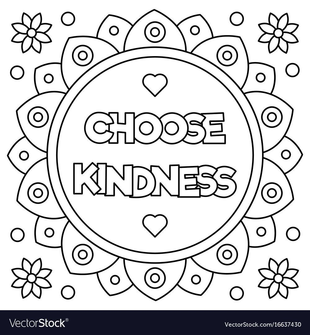 25 Printable Kindness Coloring Pages For Children Or Students Happier Human