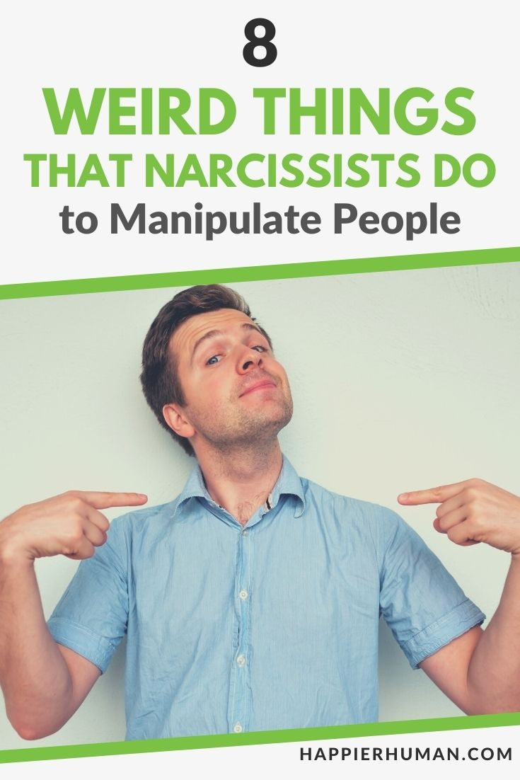 weird things narcissists do   things narcissists say in an argument   unusual signs of narcissism